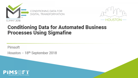 Conditioning Data for Automated Business Processes Using Sigmafine – Houston