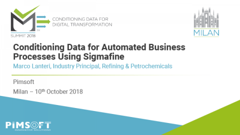 Conditioning Data for Automated Business Processes Using Sigmafine – Milan
