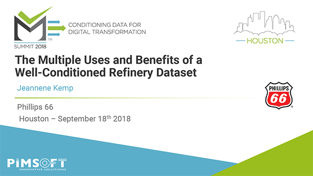 The Multiple Uses and Benefits of a Well-Conditioned Refinery Dataset
