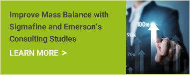 Improve Mass Balance with Sigmafine and Emersons consulting Studies